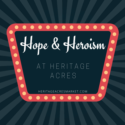 Heroism & Miracles abound at Heritage Acres
