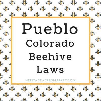 Pueblo Colorado City Bee Hive Laws