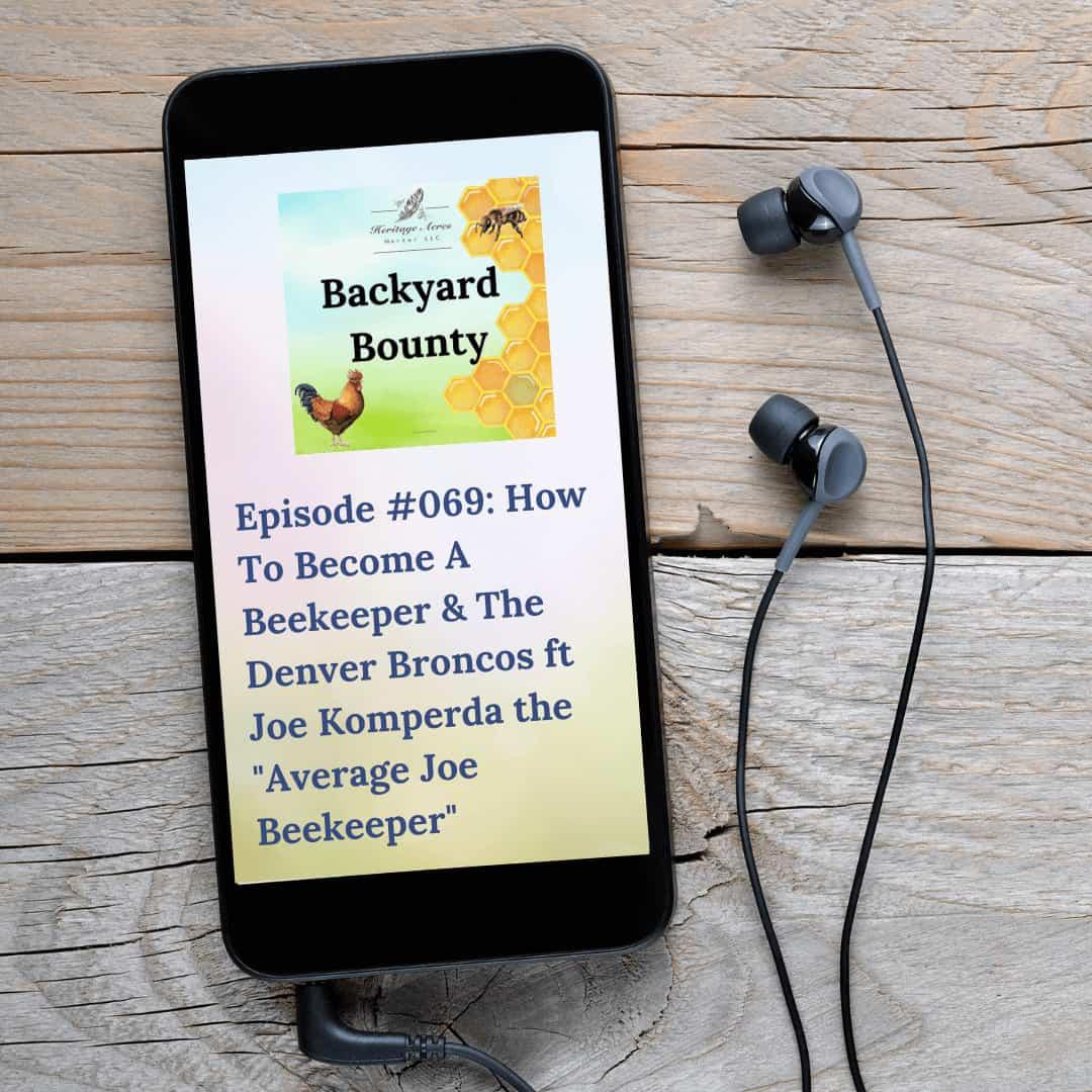 "How To Become A Beekeeper & The Denver Broncos ft Joe Komperda the ""Average Joe Beekeeper"""