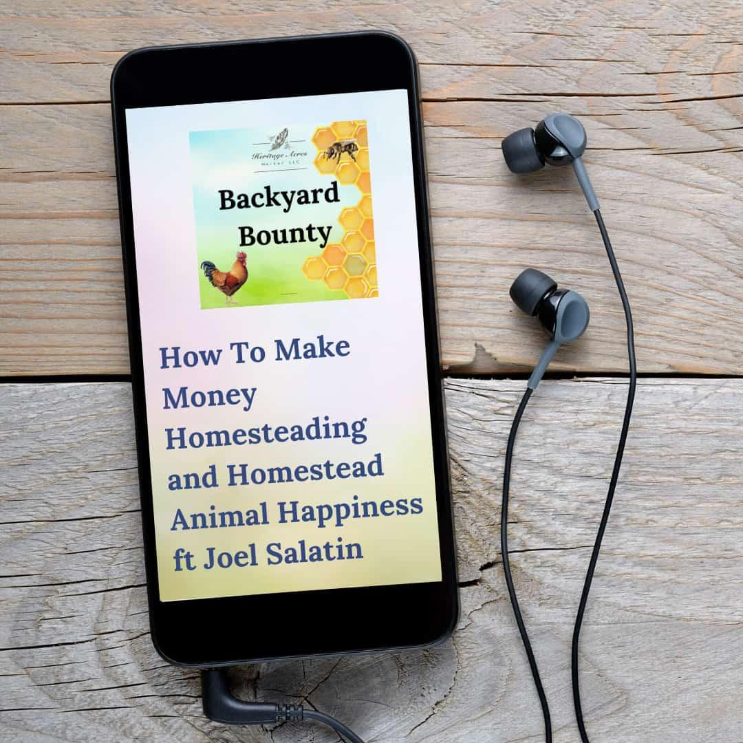 How To Make Money Homesteading and Homestead Animal Happiness ft Joel Salatin